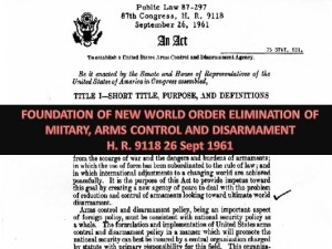 Arms Control have always been part of U.N. One World Order