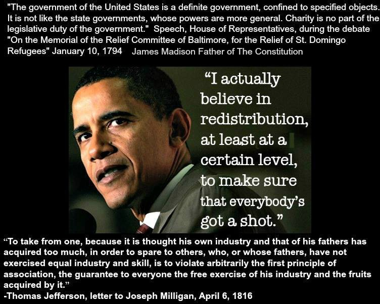 """Founding Fathers , Obama and Socialists opposing views on """"Spreading The Wealth""""."""