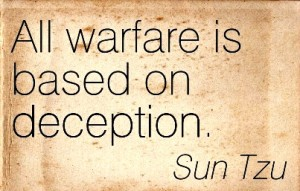 """To fight and conquer in all our battles is not supreme excellence; supreme excellence consists in breaking the enemy's resistance without fighting"". Sun Tzu ""On War"""