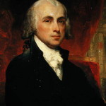James Madison Father of U.S. Constitution