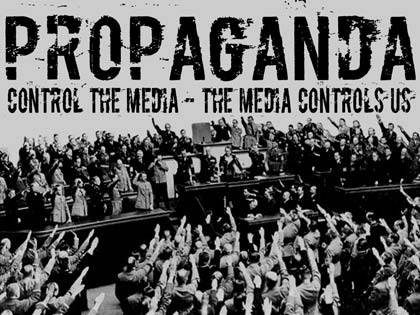 """WE BUILT THE REICH BY PROPAGANDA""  Joseph Goebbels"
