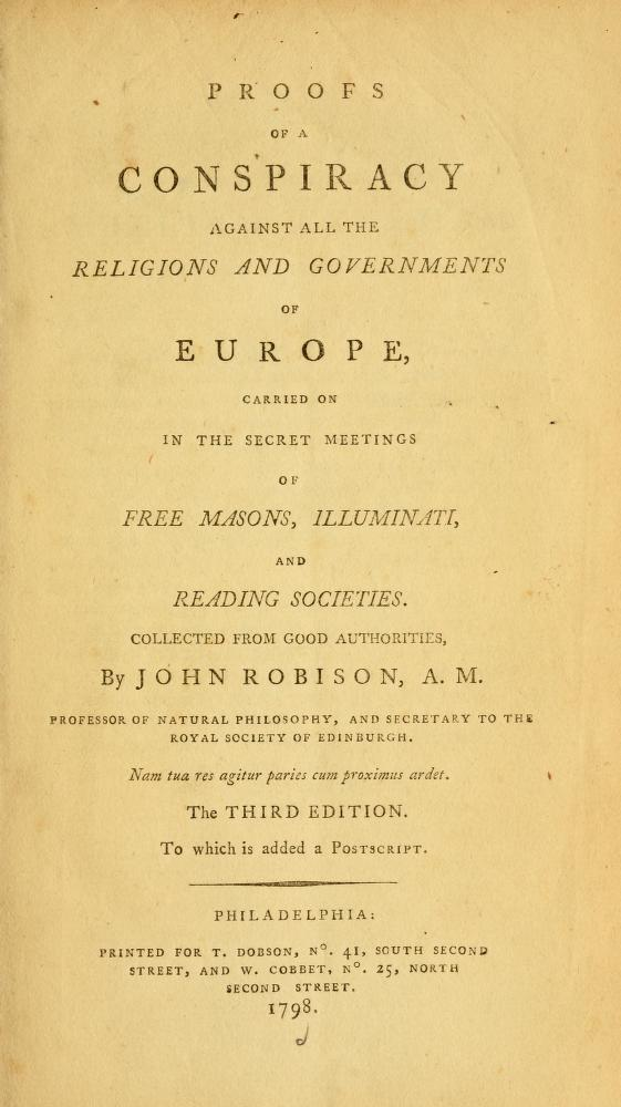 "Professor John Robinson stopped ""Ecumenical"" Movement and Revolutions to overthrow govenrment (1798)."