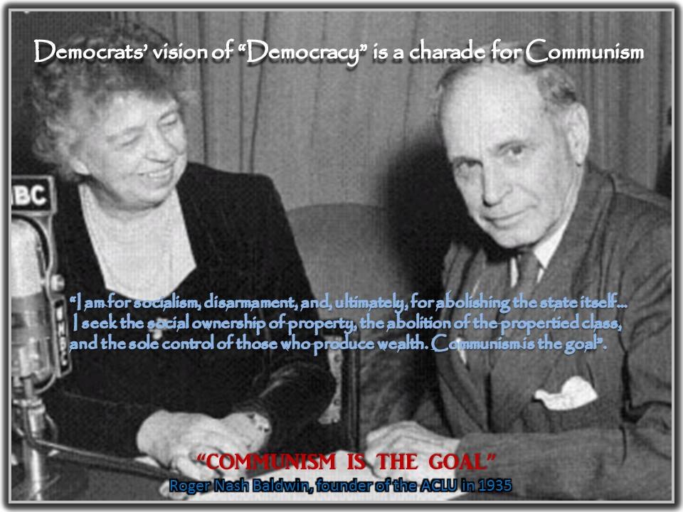 "Democrats' vision of ""Democracy"" is a charade for Communism"