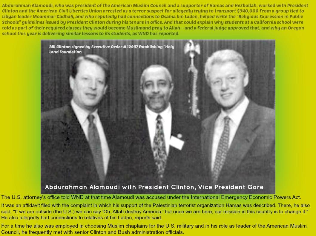 "Abdurahman Alamoudi, arrested and accused of helping Osama bin Laden and Hamas, helped develop ""Religious Expression in Public School,"" introduced and incorporated by President Clinton in 1995."